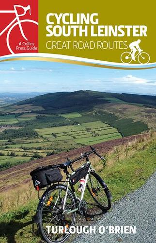 Cycling South Leinster: Great Road Routes - Cycling guides (Paperback)