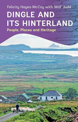 Dingle and its Hinterland (Paperback)