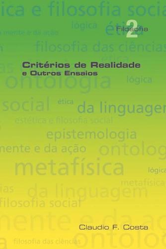 Criterios De Realidade E Outros Ensaios (Paperback)