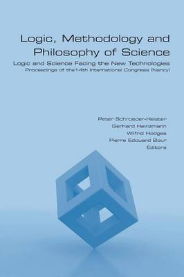 Logic, Methodology and Philosophy of Science. Logic and Science Facing the New Technologies (Paperback)