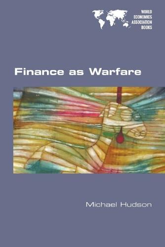 Finance as Warfare (Paperback)