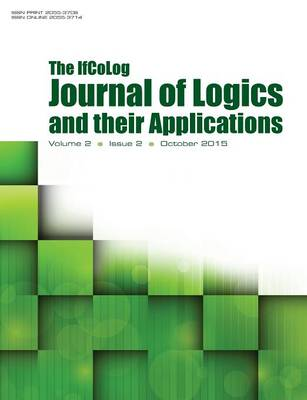 Ifcolog Journal of Logics and Their Applications. Volume 2, Number 2 (Paperback)