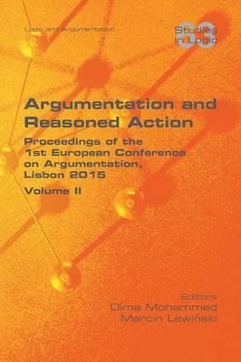 Argumentation and Reasoned Action. Volume II (Paperback)