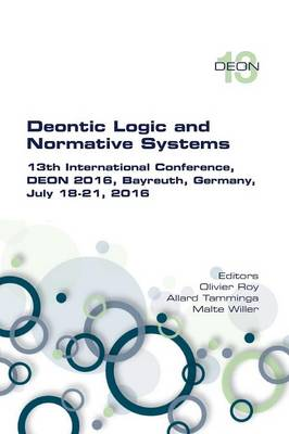 Deontic Logic and Normative Systems. 13th International Conference, Deon 2016 (Paperback)