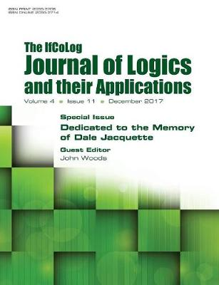Ifcolog Journal of Logics and Their Applications Volume 4, Number 11. Dedicated to the Memory of Dale Jacquette (Paperback)