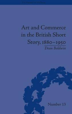 Art and Commerce in the British Short Story, 1880-1950 - The History of the Book (Hardback)