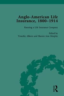 Anglo-American Life Insurance, 1800-1914 (Hardback)