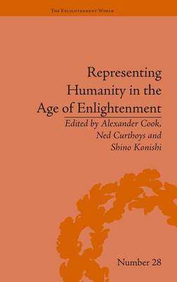 Representing Humanity in the Age of Enlightenment - The Enlightenment World (Hardback)