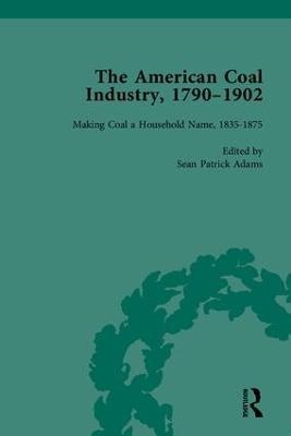 The American Coal Industry 1790-1902 (Hardback)
