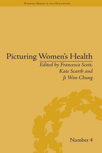 Picturing Women's Health - Warwick Series in the Humanities (Hardback)
