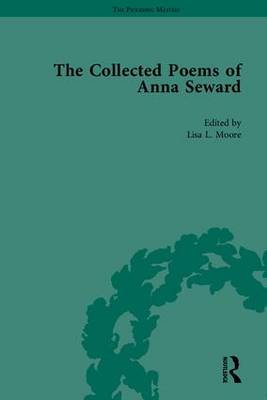The Collected Poems of Anna Seward (Hardback)