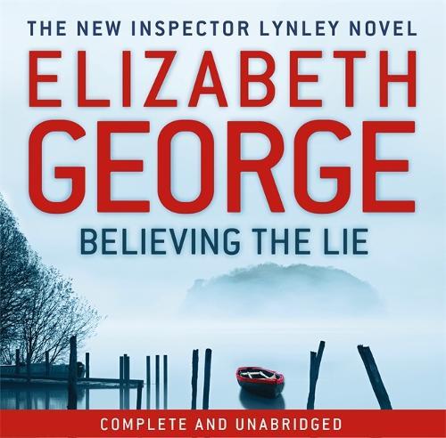 Believing the Lie: An Inspector Lynley Novel: 14 (CD-Audio)