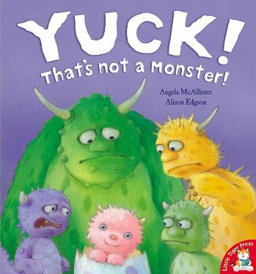 Yuck! That's Not a Monster! (Paperback)
