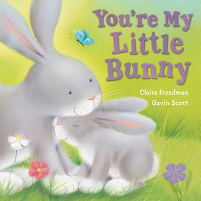 You're My Little Bunny (Board book)