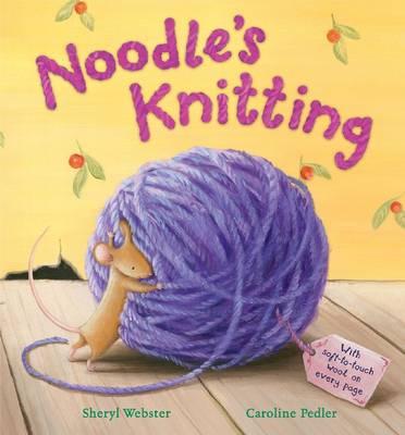 Noodle's Knitting (Hardback)