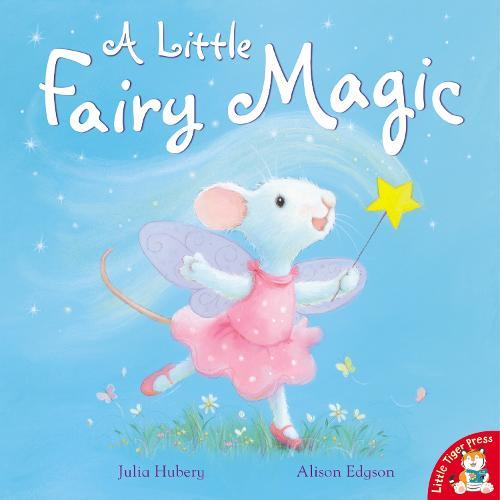 A Little Fairy Magic (Paperback)