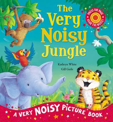 The Very Noisy Jungle - Very Noisy Picture Books (Paperback)