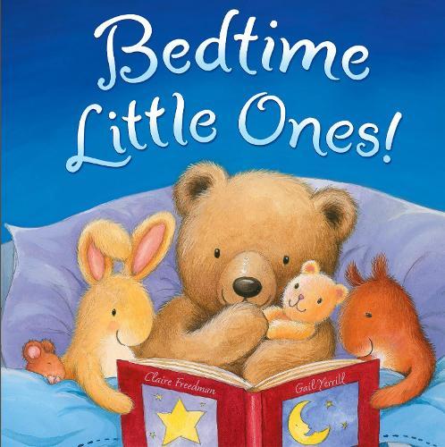 Bedtime, Little Ones! (Hardback)