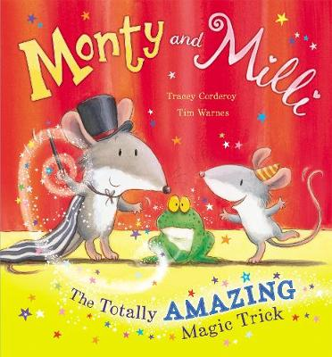 Monty and Milli: The Totally Amazing Magic Trick (Hardback)