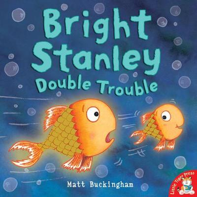 Bright Stanley: Double Trouble (Paperback)