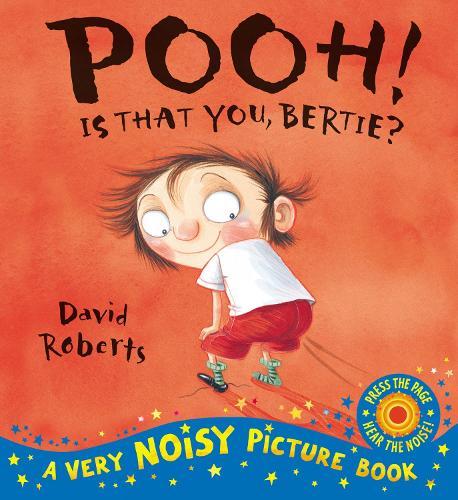 Pooh! Is That You Bertie? - Dirty Bertie