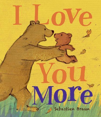 I Love You More (Board book)