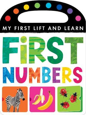 My First Lift and Learn: First Numbers - My First Lift and Learn
