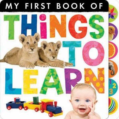 My First Book of: Things to Learn - My First Book of