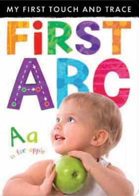 My First Touch and Trace: First ABC - My First Touch and Trace