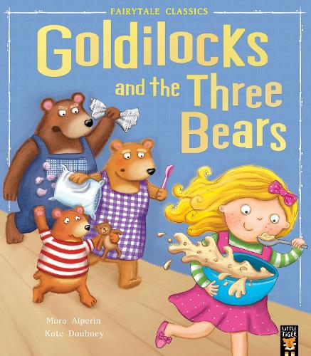 Goldilocks and the Three Bears - My First Fairy Tales (Paperback)