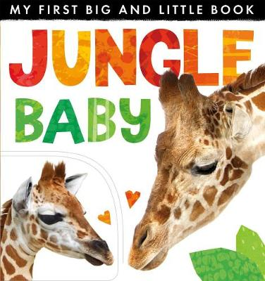 My First Big and Little Book: Jungle Baby