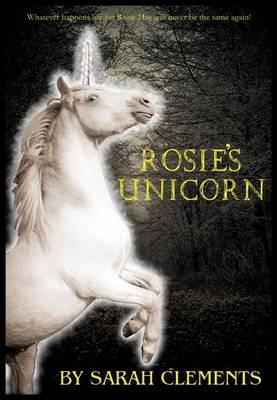 Rosie's Unicorn (Paperback)