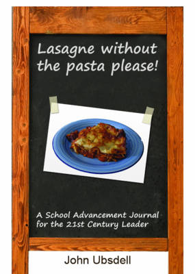 Lasagne without the Pasta Please! (Paperback)
