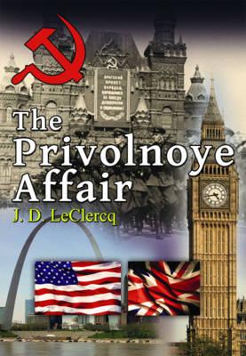 The Privolnoye Affair (Paperback)