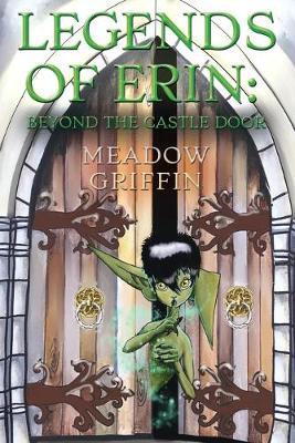 Legends of Erin: Beyond the Castle Door (Paperback)