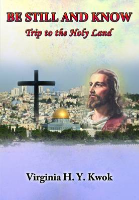 Be Still and Know: Holy Land Trip (Paperback)