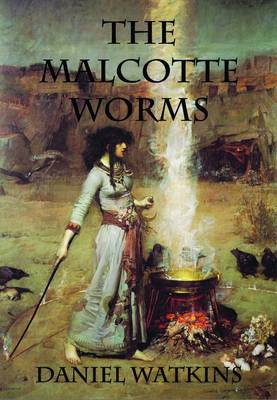 The Malcotte Worms (Paperback)