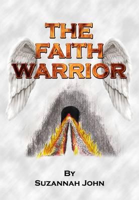 The Faith Warrior (Paperback)