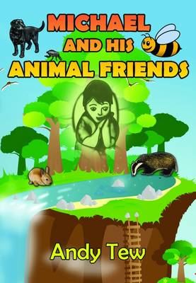 Michael and His Animal Friends (Paperback)