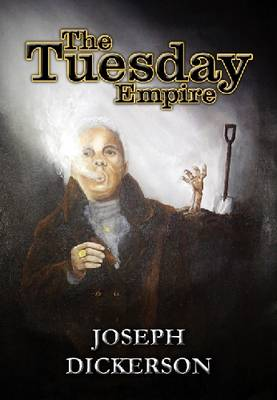 The Tuesday Empire (Paperback)