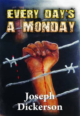 Every Day's a Monday (Paperback)