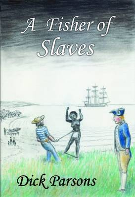 A Fisher of Slaves (Paperback)