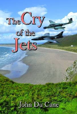 The Cry of the Jets (Paperback)
