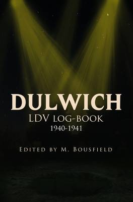 L.D.V / Home Guard Log-book 1940-1941 (Paperback)