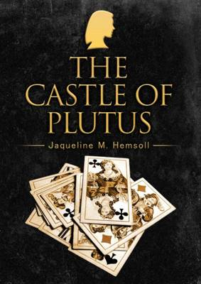 The Castle of Plutus (Paperback)