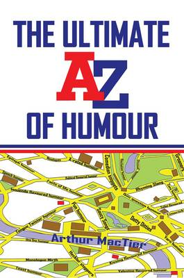 The Ultimate A to Z of Humour (Paperback)