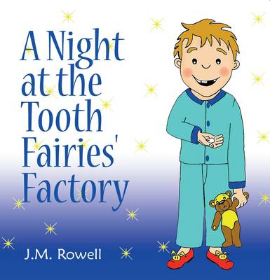A Night at the Tooth Fairies' Factory (Paperback)