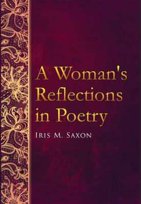 A Womans Reflections in Poetry (Paperback)