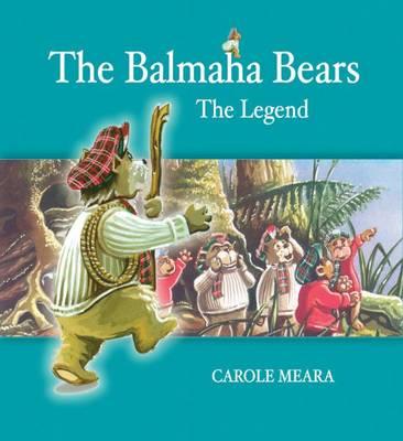 The Balmaha Bears: The Legend (Paperback)