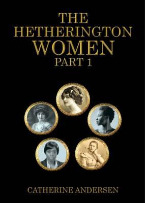 The Hetherington Women: Part 1 (Paperback)